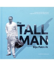 THE TALL MAN – Biju Patnaik (Coffee Table edition with Jacket)